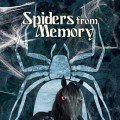 Spiders from Memory
